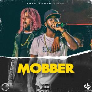 Xuxu Bower Feat Gi -O - Mobber - Download mp3