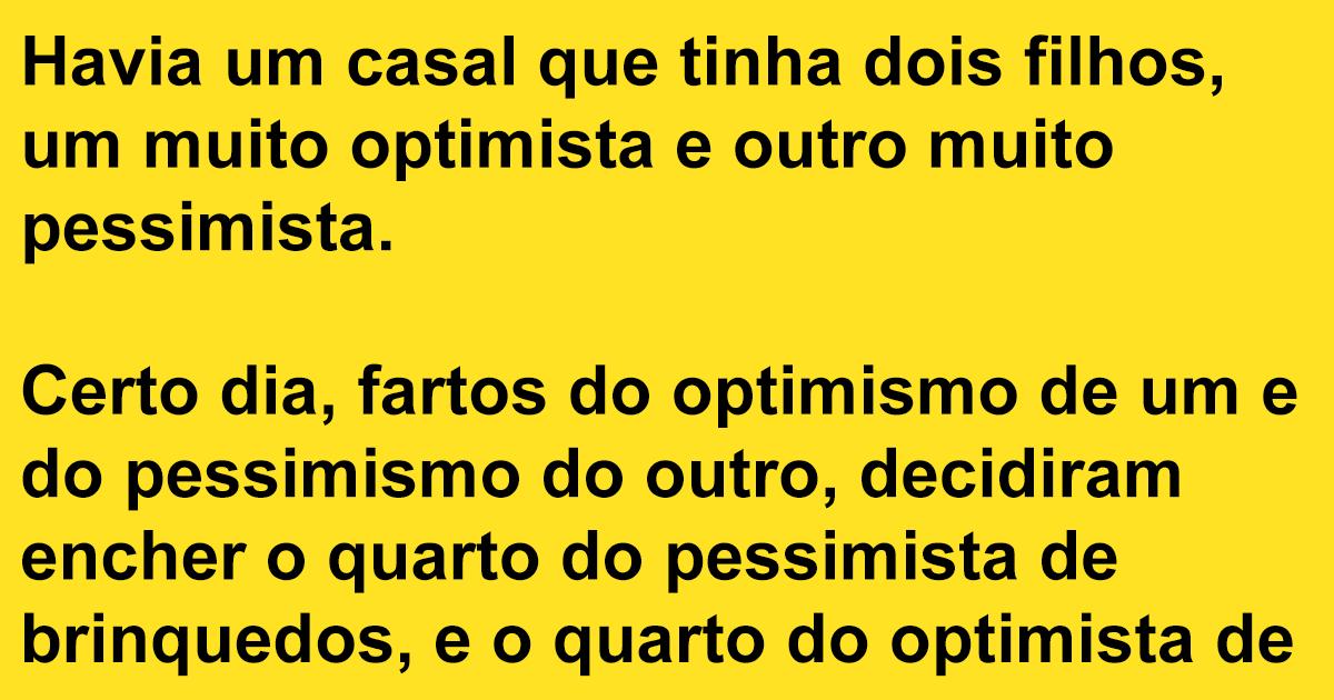 Diferença entre Optimismo e Pessimismo