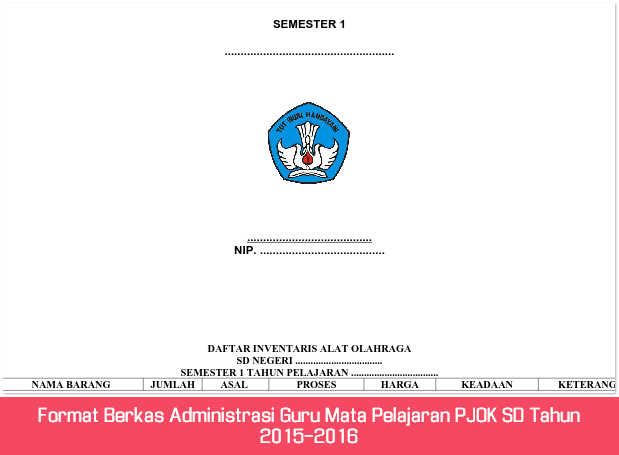 Format Berkas Administrasi Guru Mata Pelajaran PJOK SD Tahun 2015-2016