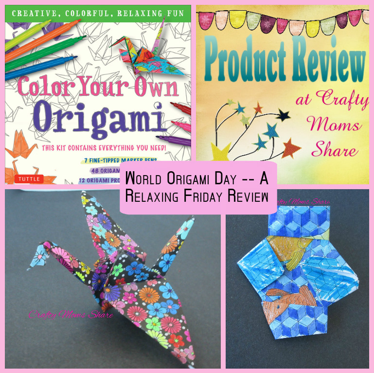 Crafty Moms Share Color Your Own Origami A Relaxing Friday