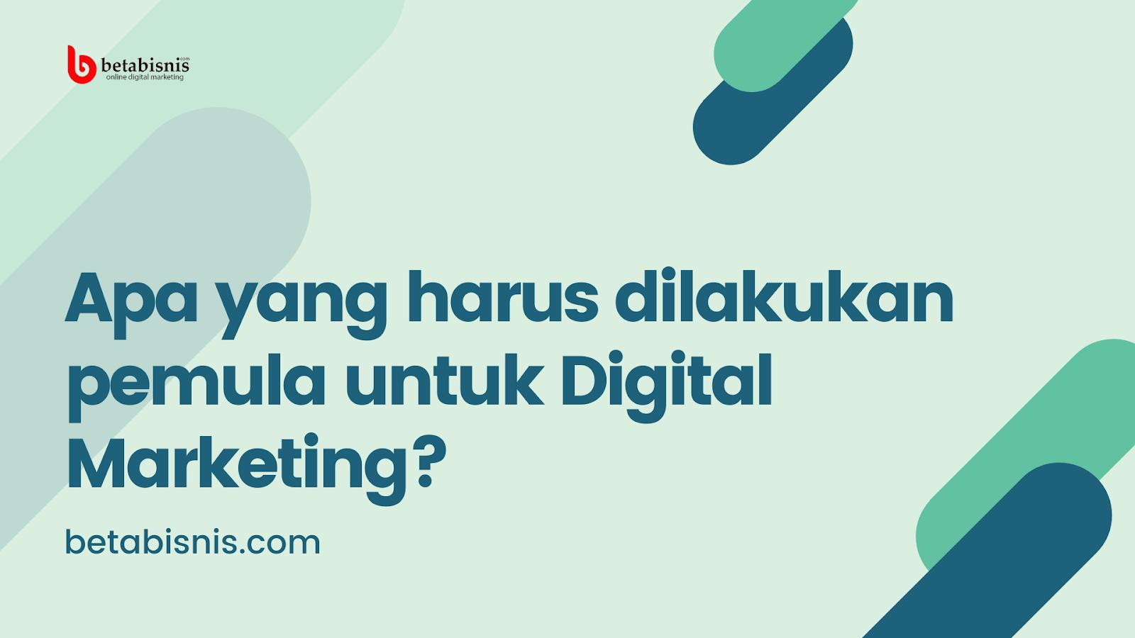 Digital Marketing Pemula di Pekanbaru