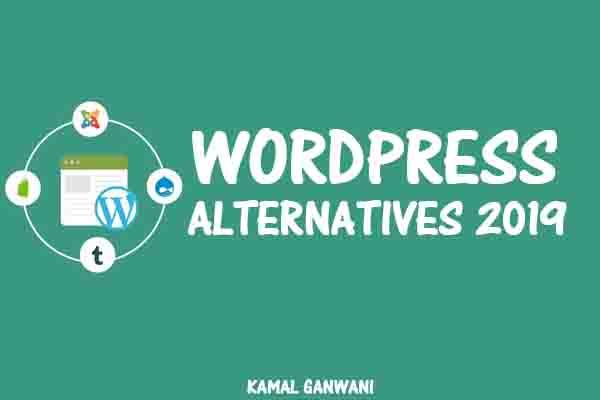 Top 10 Best WordPress Alternatives in 2019 Update - CMS