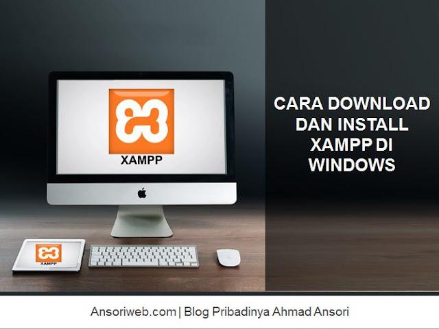 Cara Download dan Install XAMPP di Windows