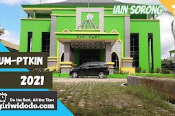 Jurusan dan Daya Tampung (Kuota) UMPTKIN Institut Agama Islam Negeri Sorong (IAIN Sorong) 2021