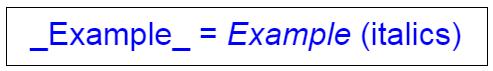 _Example_ = Example (italics)