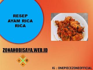 Resep Membuat Ayam Rica Rica