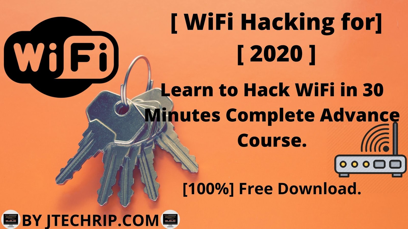 WiFi Hacking for 2020 : Learn to Hack WiFi in 30 Minutes.