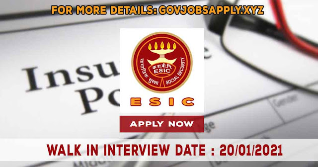 Employees State Insurance Corporation Various Job Recruitment Notification Details 2021 | Walk in interview Date 20th January 2021