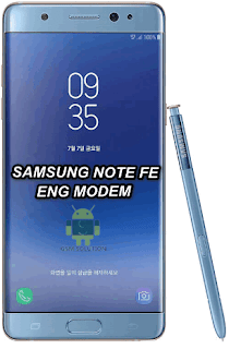 Samsung Note FE SM-N935F Eng Modem File-Firmware Download