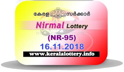 "KeralaLottery.info, ""kerala lottery result 16 11 2018 nirmal nr 95"", nirmal today result : 16-11-2018 nirmal lottery nr-95, kerala lottery result 16-11-2018, nirmal lottery results, kerala lottery result today nirmal, nirmal lottery result, kerala lottery result nirmal today, kerala lottery nirmal today result, nirmal kerala lottery result, nirmal lottery nr.95 results 16-11-2018, nirmal lottery nr 95, live nirmal lottery nr-95, nirmal lottery, kerala lottery today result nirmal, nirmal lottery (nr-95) 16/11/2018, today nirmal lottery result, nirmal lottery today result, nirmal lottery results today, today kerala lottery result nirmal, kerala lottery results today nirmal 16 11 18, nirmal lottery today, today lottery result nirmal 16-11-18, nirmal lottery result today 16.11.2018, nirmal lottery today, today lottery result nirmal 16-11-18, nirmal lottery result today 16.11.2018, kerala lottery result live, kerala lottery bumper result, kerala lottery result yesterday, kerala lottery result today, kerala online lottery results, kerala lottery draw, kerala lottery results, kerala state lottery today, kerala lottare, kerala lottery result, lottery today, kerala lottery today draw result, kerala lottery online purchase, kerala lottery, kl result,  yesterday lottery results, lotteries results, keralalotteries, kerala lottery, keralalotteryresult, kerala lottery result, kerala lottery result live, kerala lottery today, kerala lottery result today, kerala lottery results today, today kerala lottery result, kerala lottery ticket pictures, kerala samsthana bhagyakuri"