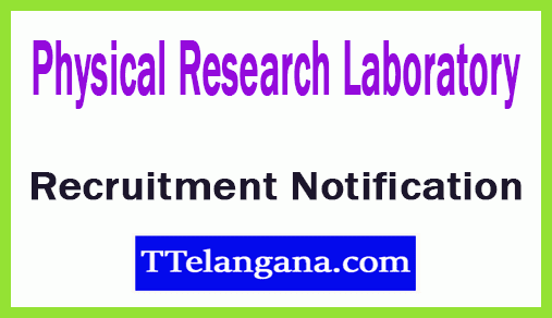 Physical Research Laboratory PRL Recruitment Notification