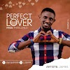 DOWNLOAD Mp3: James - Perfect Lover (Prod. Pheelamilo)