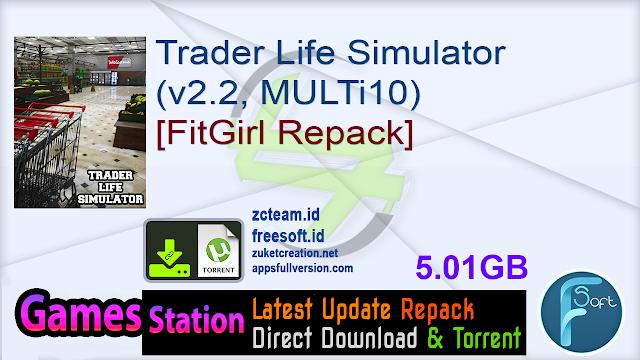 Trader Life Simulator (v2.2, MULTi10) [FitGirl Repack]