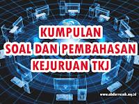 Pembahasan Soal UKK SMK TKJ Paket 2 Tahun 2017