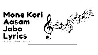 Mone Kori Aasam Jabo Lyrics