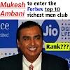 Mukesh Ambani joins club of the top 10 richest man in the world | Mukesh Ambani to become the 9th world's richest man | Top 10 richest men in the world | Mukesh Ambani Net Worth |