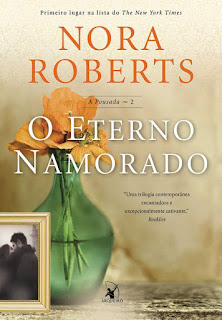 [Lançamento] O Eterno Namorado | Nora Roberts @editoraarqueiro