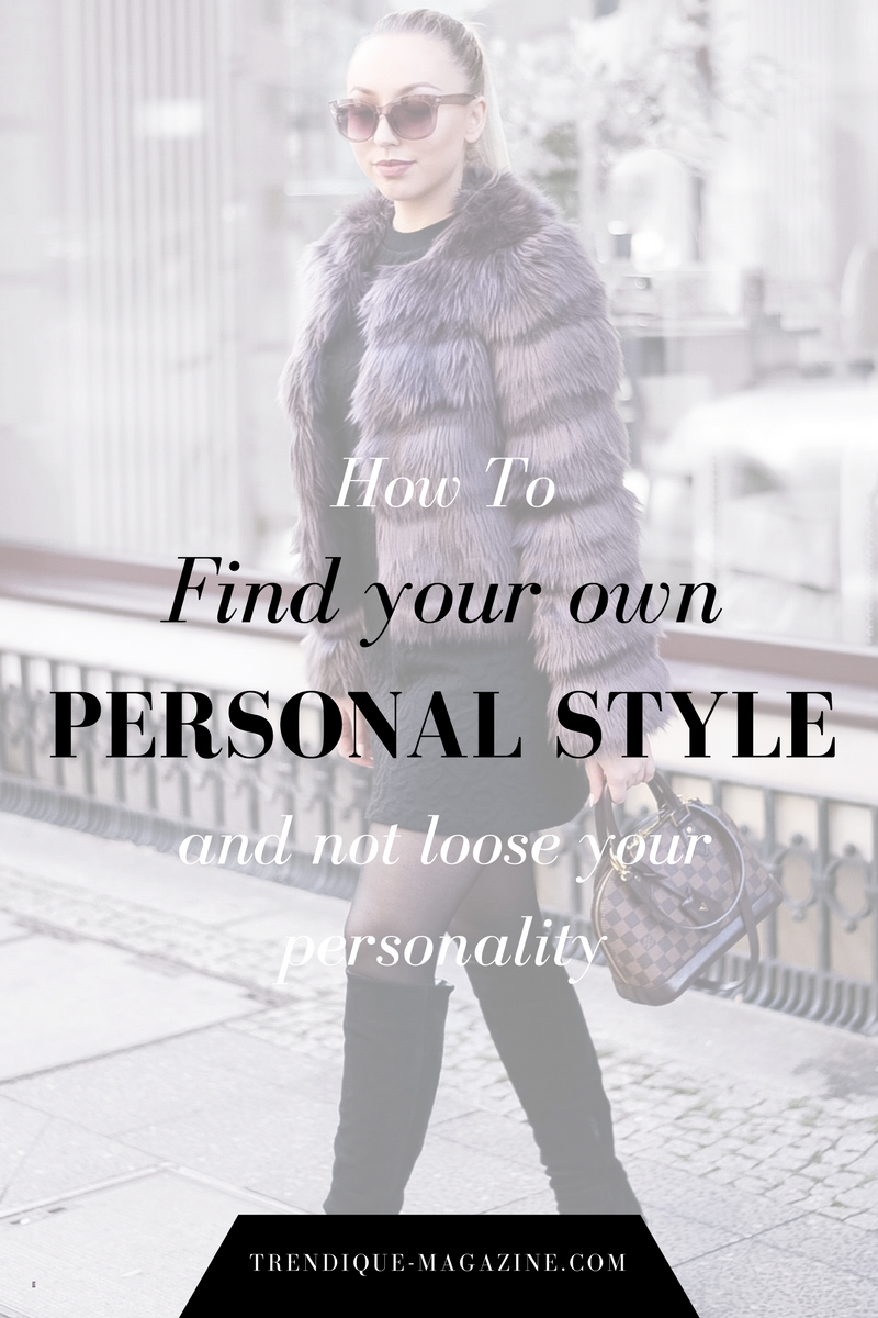 how to find your own personal style_fashionblogger streetstyle