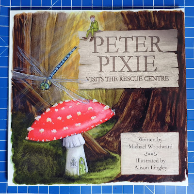 Peter Pixie Visits The Rescue Centre book cover showing pixie dragonfly and fly agaric mushroom