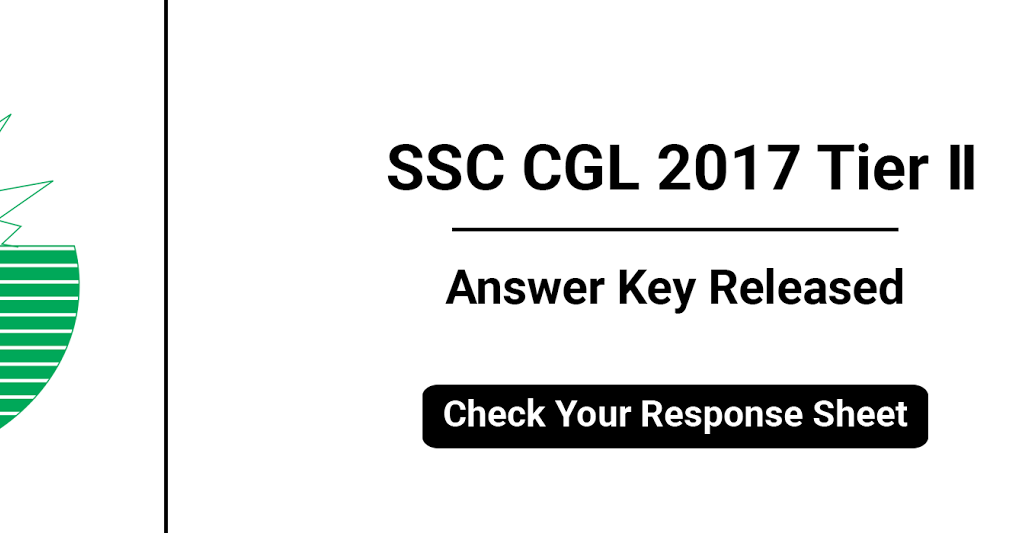 SSC CGL Tier-II Answer Key 2017: Check Your Answers