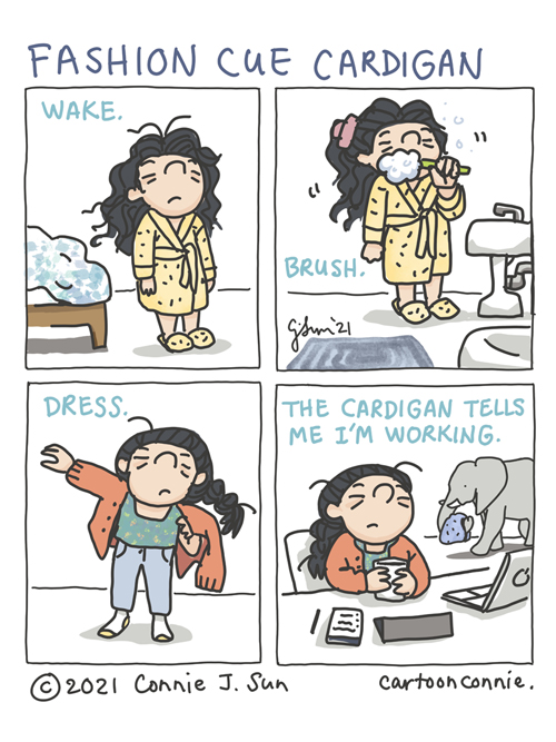 Morning routine cartoon, slice of life comic strip humor, cardigan fashion, sketchbook, pandemic life journal comic by Connie Sun, cartoonconnie