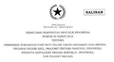 Peraturan Pemerintah Nomor 20 Tahun 2016 Tentang Pemberian Tunjangan Hari Raya Bagi PNS