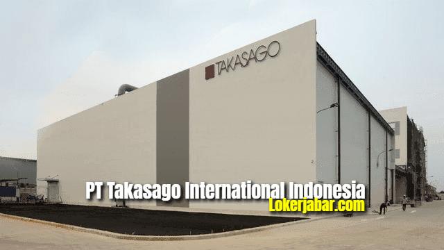 Lowongan Kerja PT Takasago International Indonesia 2021