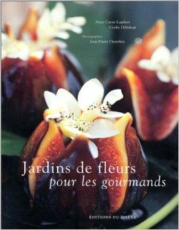 Cookbook of the day jardin de fleurs pour les gourmands for Vasques pour fleurs jardin