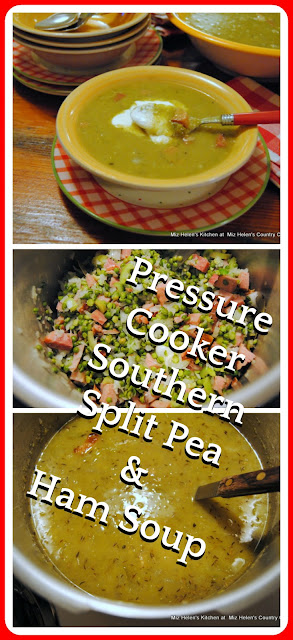 Pressure Cooker Southern Split Pea and Ham Soup at Miz Helen's Country Cottage