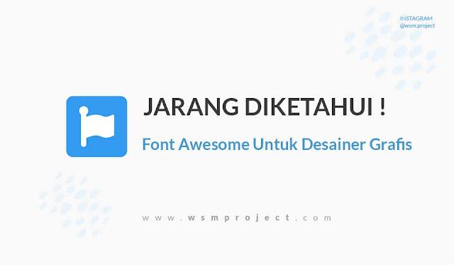 Penggunaan Fontawesome untuk Desain Grafis