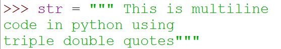 multi line code in python using triple double quotes