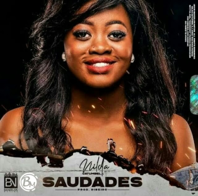 Nilda Catumbela - Saudades (Kizomba) [Download]