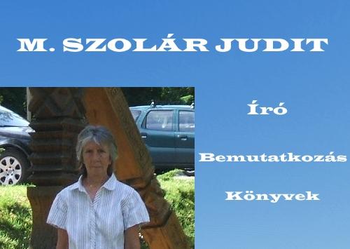 M. Szolár Judit író bemutatkozás, könyvek