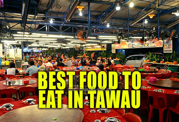 Tawau Good Food to Eat