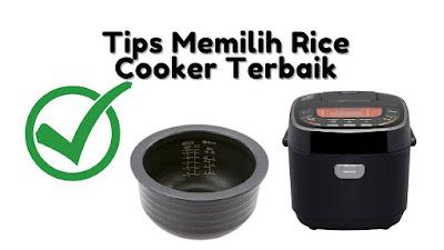 Tips Memilih Rice Cooker Terbaik