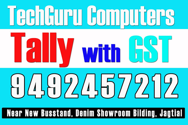 Tally with GST TechGuru Computers Jagtial, computer Training, Tally with GST, AutoCAD, Computer Training, DCA, DTP, PGDCA, Spoken English