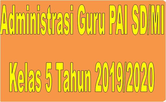 Administrasi Guru PAI SD/MI Kelas 5 Tahun 2019/2020 - Guru Krebet 3