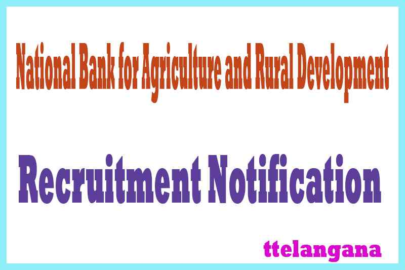 NABARD (National Bank for Agriculture and Rural Development) Recruitment Notification