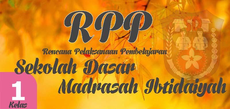 RPP Kurikulum 2013 SD Kelas 1 Tema 1-8