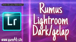 rumus dark lr