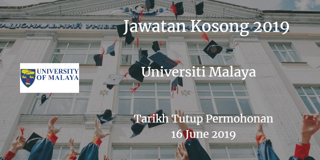 Jawatan Kosong UM 16 June 2019