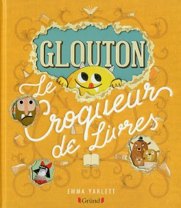 http://lachroniquedespassions.blogspot.fr/2018/04/glouton-le-petit-croqueur-de-livres-d.html