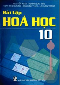 Bài Tập Hóa Học 10 - Nguyễn Xuân Trường