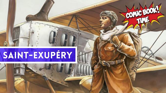 """Cómic reseña: """"Saint-Exupéry"""" editado por Norma Editorial"""