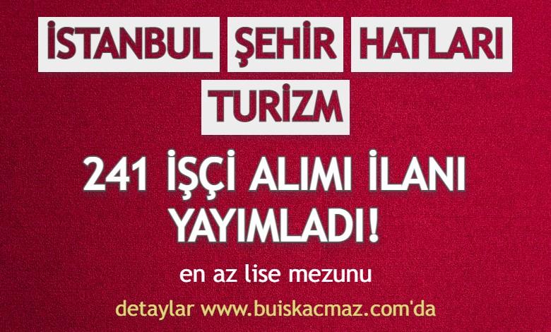 istanbul-sehir-hatlari-turizm-241-isci-alimi-yapiyor