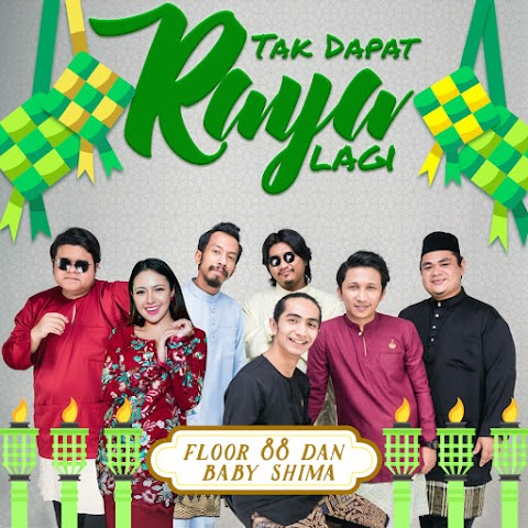 Floor 88 & Baby Shima - Tak Dapat Raya Lagi MP3