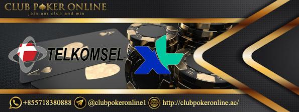 tips dan cara deposit pulsa telkomsel xl axiata - clubpokeronline