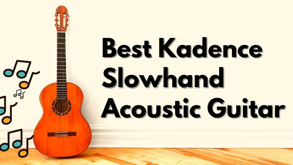 (50% OFF) BEST Kadence Slowhand Acoustic Guitar - Complete Review