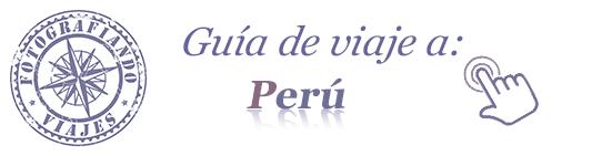 Guia viaje Peru