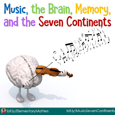 Music, the Brain, and the Seven Continents: This post makes the connection between music and memory, and has a song to help the children remember the names of the seven continents.